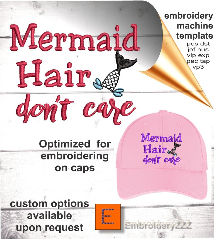 Mermaid Hair Don T Care Embroidery Design For Hats