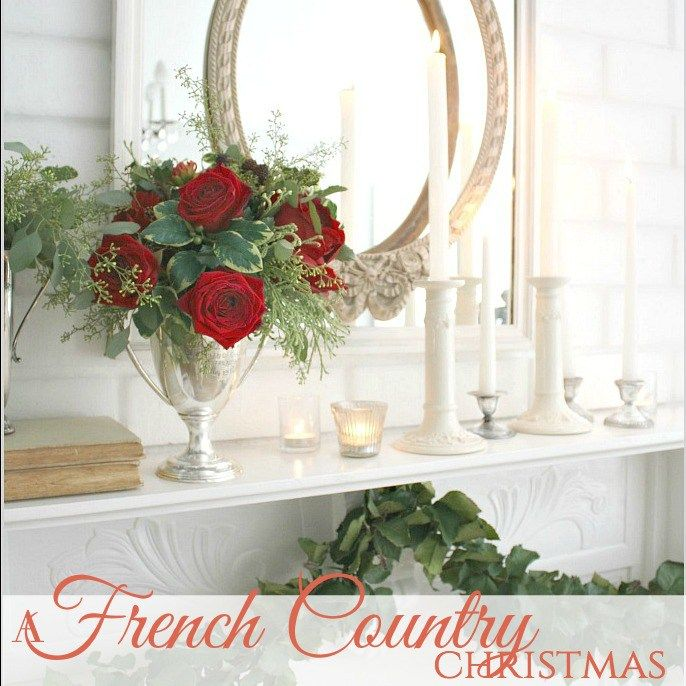 17 Best Ideas About French Country Christmas On Pinterest