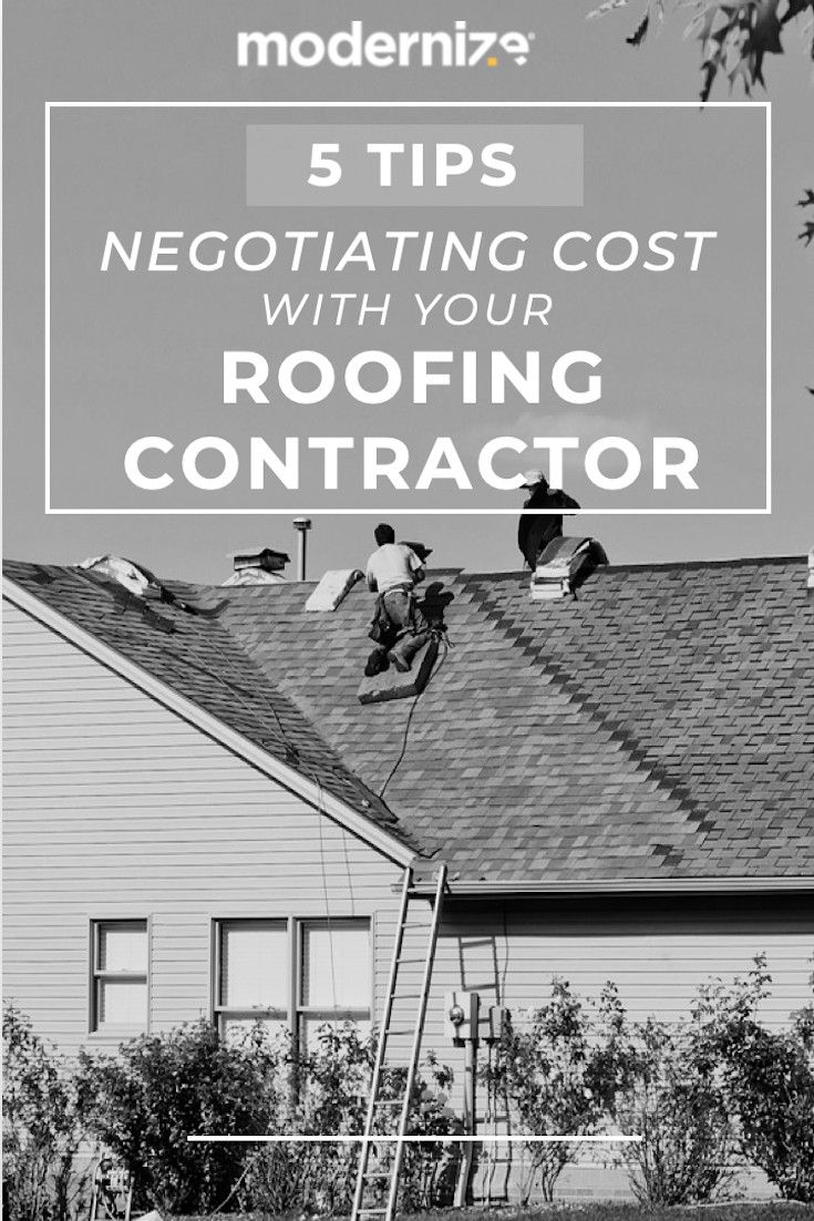 5 Tips For Negotiating Cost With Roofing Contractors Modernize Emergency Roof Repair Roofing Contractors Roof Repair