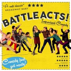 BattleActs! is an award-winning, multi five-star comedy show that has performed to rave reviews around the country.  AUG 13, 14, 16 ,17 -- 22:00