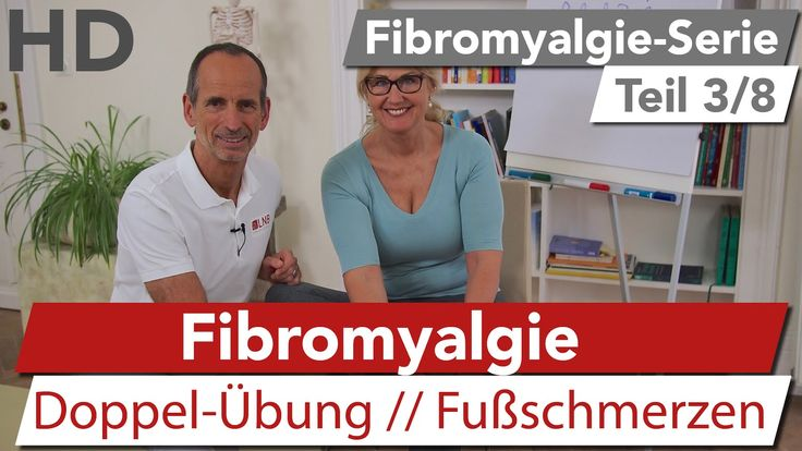 Fibromyalgie // Effektive Übung gegen Fußschmerzen