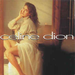 Celine Dion* - Celine Dion (CD, Album) at Discogs