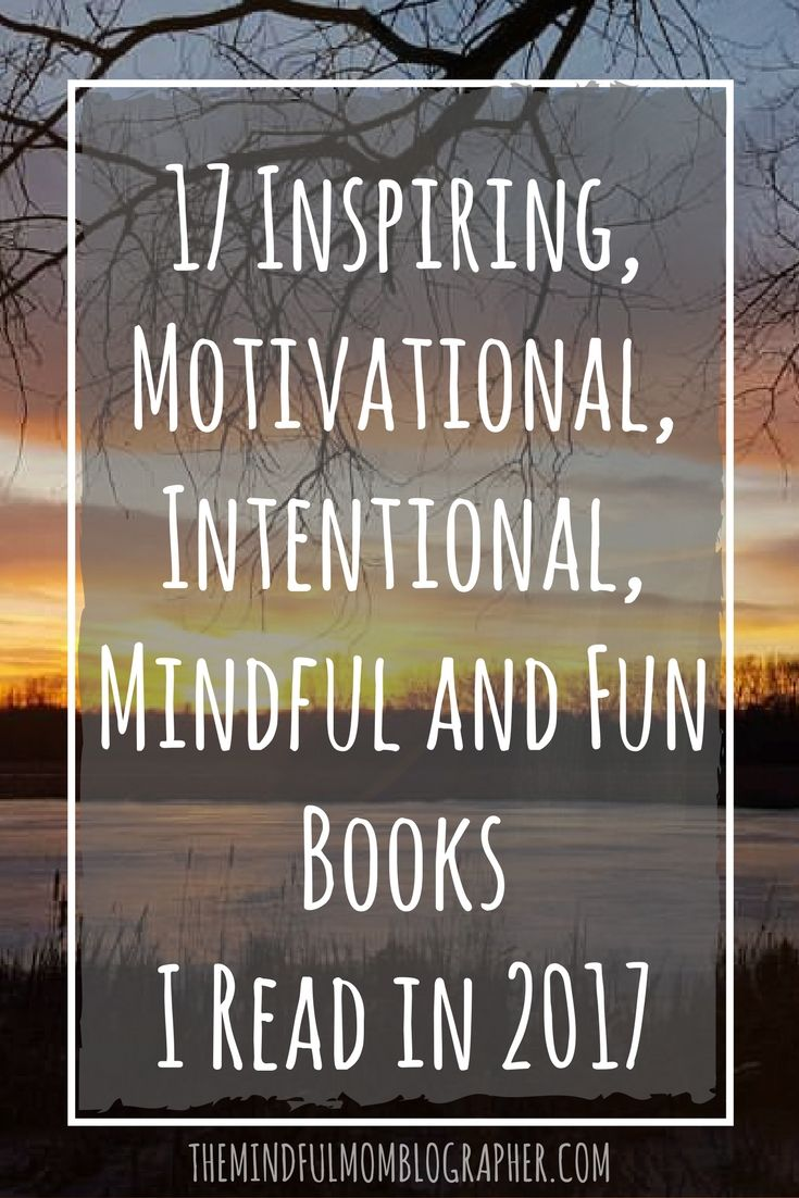 BEST BOOKS TO READ, BOOK RECOMMENDATIONS, INSPIRATIONAL BOOK RECOMMENDATIONS, INSPIRATIONAL BOOKS 2017, INSPIRATIONAL BOOKS FOR WOMEN, MINDFUL BOOK RECOMMENDATIONS, MINDFULNESS BOOK RECOMMENDATIONS, MINDFULNESS BOOKS, MOTIVATIONAL BOOKS