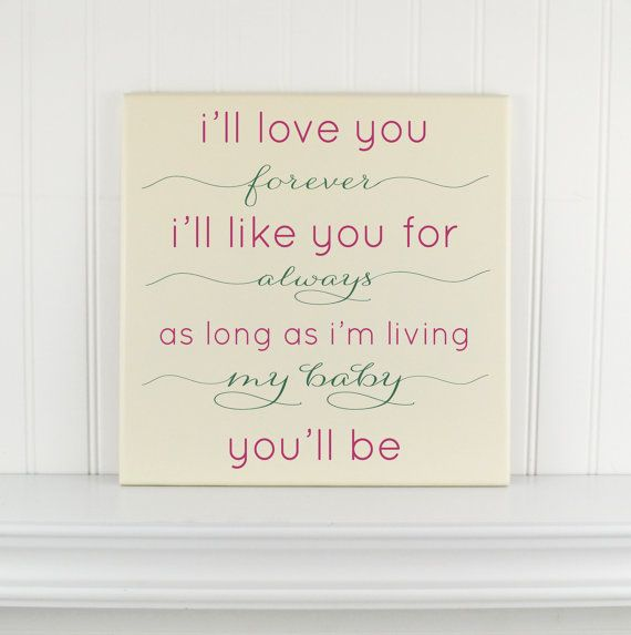 I Ll Love You Forever Quote: Personalized Wood Sign I'll Love You Forever Quote -Baby