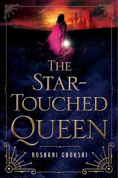 ★★★ Review: The Star-Touched Queen by Roshani Chokshi    pinkindle.net