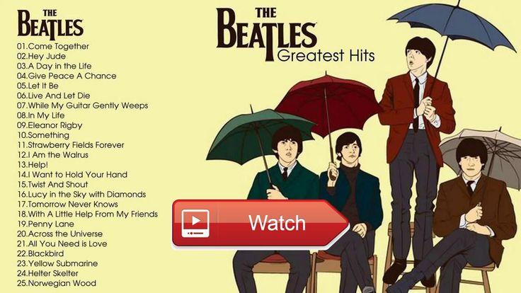 The Beatles Greatest Hits Full Album The Beatles Playlist  The Beatles Greatest Hits Full Album The Beatles Playlist Don't forget LIKE SHARE COMMENT