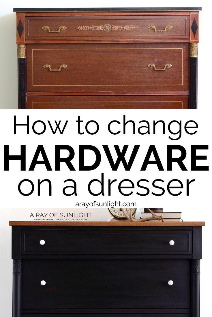 How To Change Hardware On A Dresser In 2020 Diy Furniture Redo Refinishing Furniture Diy Diy Dresser