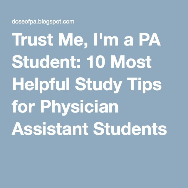 Trust Me, I'm a PA Student: 10 Most Helpful Study Tips for Physician Assistant Students