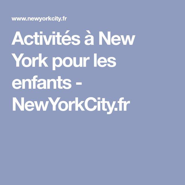 Activités à New York pour les enfants - NewYorkCity.fr
