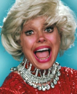 Carol Channing. I love it when they make fun of her on ...