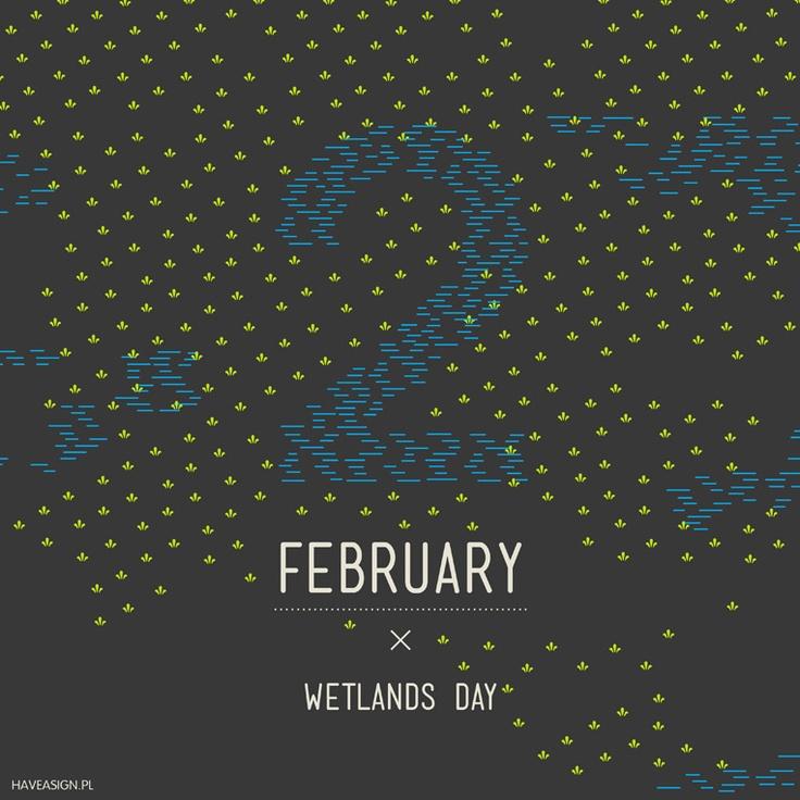 2nd of February - Wetlands Day /// Dzień Moczarów /// by haveasign.pl