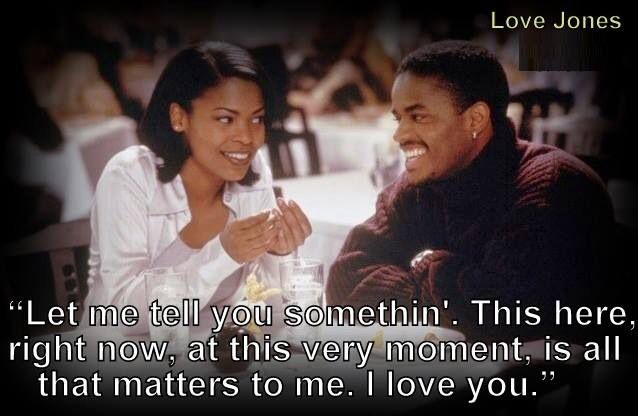 Famous Quotes From Love Jones