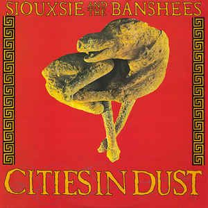 """Siouxsie & The Banshees. Cities In Dust. 12"""" Remix."""