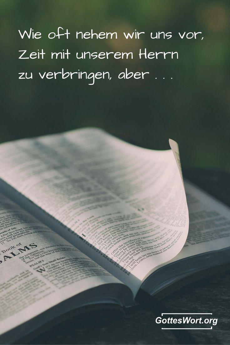 Wie oft nehmen wir uns vor, Zeit mit unserem Herrn zu verbringen, aber ... Auf, rüber zur anderen Seite ... http://www.gottes-wort.com/auf.html