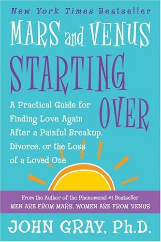 Bestseller Books Online Mars and Venus Starting Over: A Practical Guide for Finding Love Again After a Painful Breakup, Divorce, or the Loss of a Loved One John Gray $5.81  - http://www.ebooknetworking.net/books_detail-B002KE46DQ.html