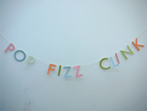 POP FIZZ CLINK letter banner for all kinds of celebrations!  Handmade Scottish party decor by Paper Street Dolls paperstreedolls.etsy.com