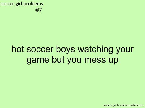soccer girl problems | Tumblr