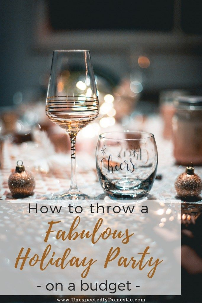 How to Throw a Fabulous Holiday Party on a Budget For The Love Of