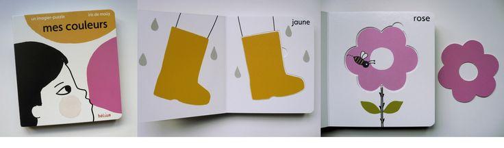 Iris de Moüy - Mes Couleurs  - aux éditions Hélium 2010 Tiphaine-illustration  #kids #picturebook #colors