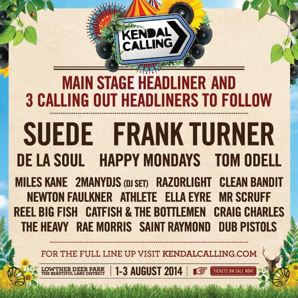 KENDAL CALLING!  tickets here: www.ticketline.co.uk/kendal-calling