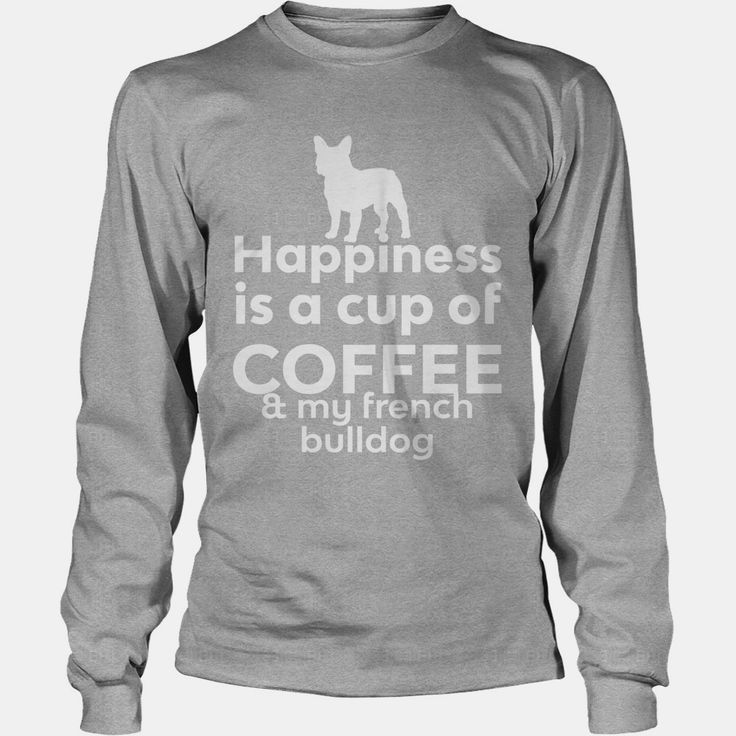 Happiness Is Coffee #French Bulldog Yoga Dog tshirt, Order HERE ==> https://www.sunfrog.com/Pets/114084063-433833528.html?48546, Please tag & share with your friends who would love it, #birthdaygifts #jeepsafari #renegadelife  #french bulldog clothes, french bulldog names, french bulldog black  #family #legging #shirts #tshirts #ideas #popular #everything #videos #shop