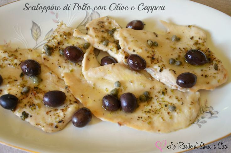 Scaloppine di Pollo con Olive e Capperi