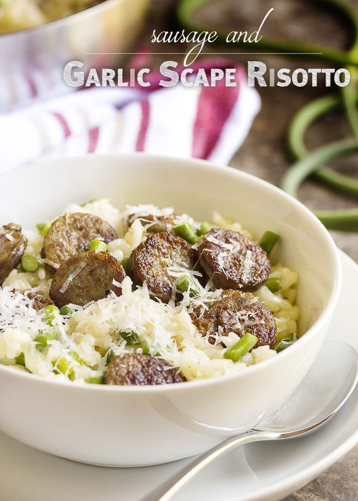 Sausage and Garlic Scape Risotto - Love risotto? Want to try garlic scapes? Garlic scapes have a great, mellow, garlic flavor when they are sauteed as in this risotto with garlic scapes and sausage.   justalittlebitofbacon.com