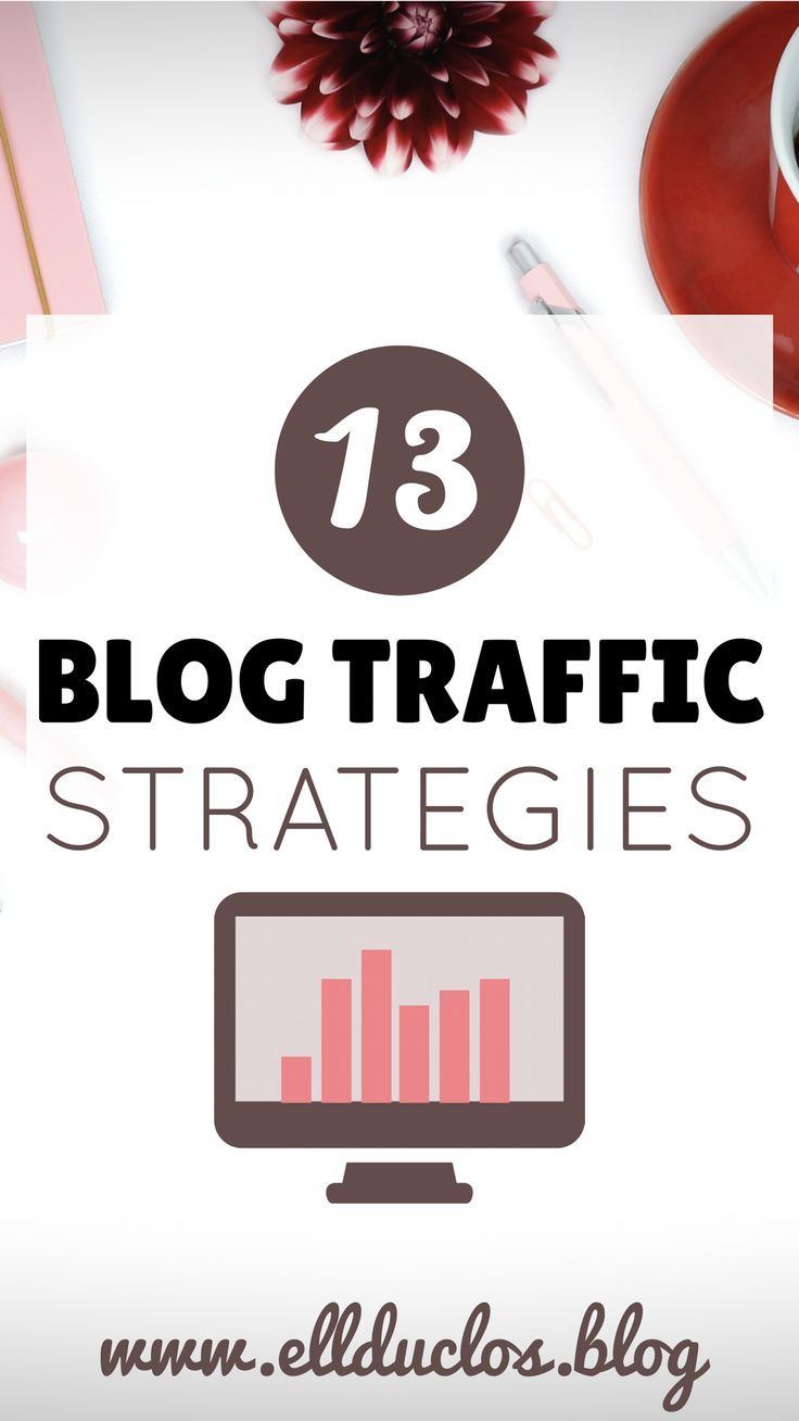 13 blog traffic strategies to boost your blog traffic by 200% in one month! Blog traffic tips and tricks. Blog traffic strategies, how to grow your blog traffic the boss girl blogger way. Learn how to grow your blog traffic