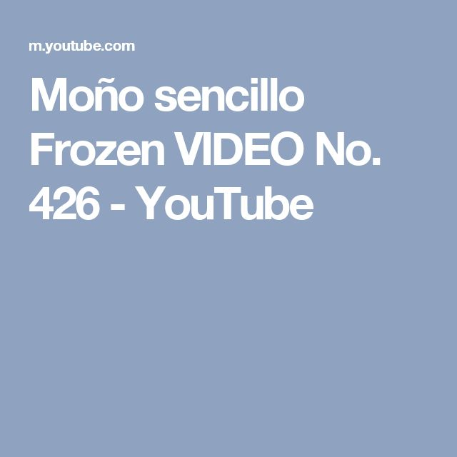 Moño  sencillo  Frozen  VIDEO No. 426 - YouTube
