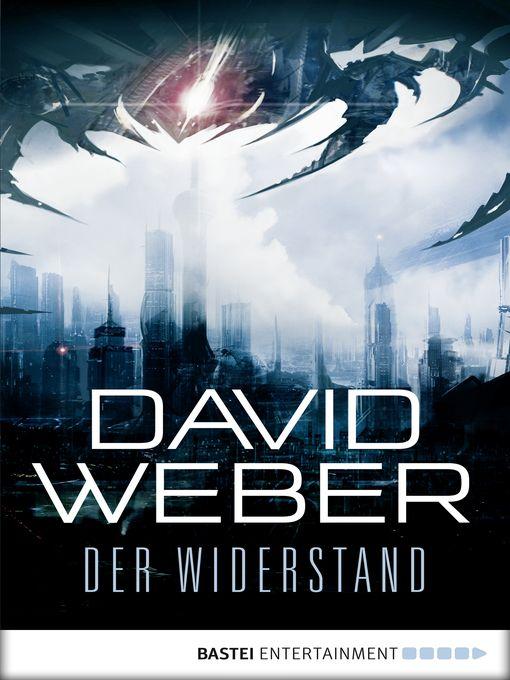 Title details for Der Widerstand by David Weber