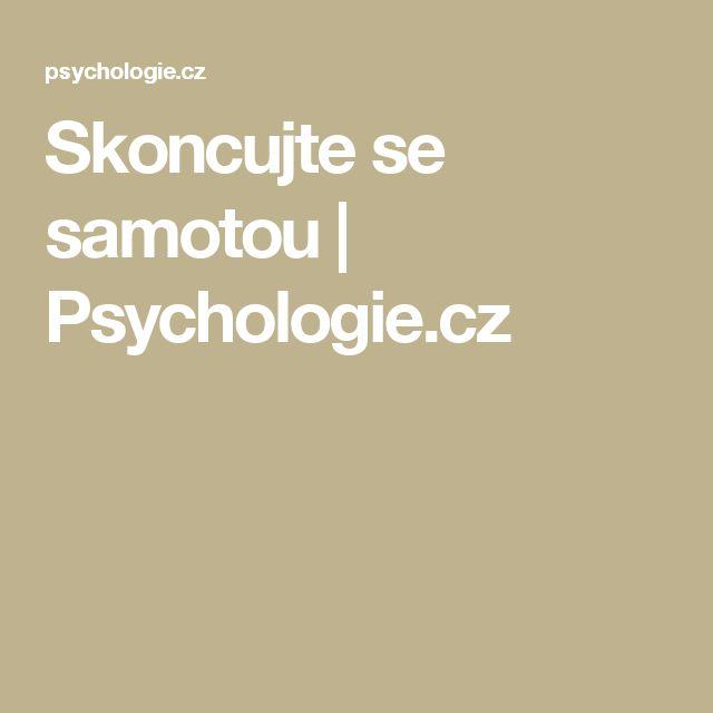 Skoncujte se samotou | Psychologie.cz