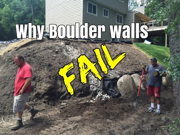What makes Boulder Retaining Walls Fail. - YouTube