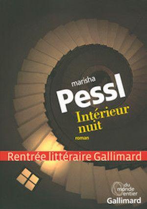 Pessl Marisha - Intérieur nuit