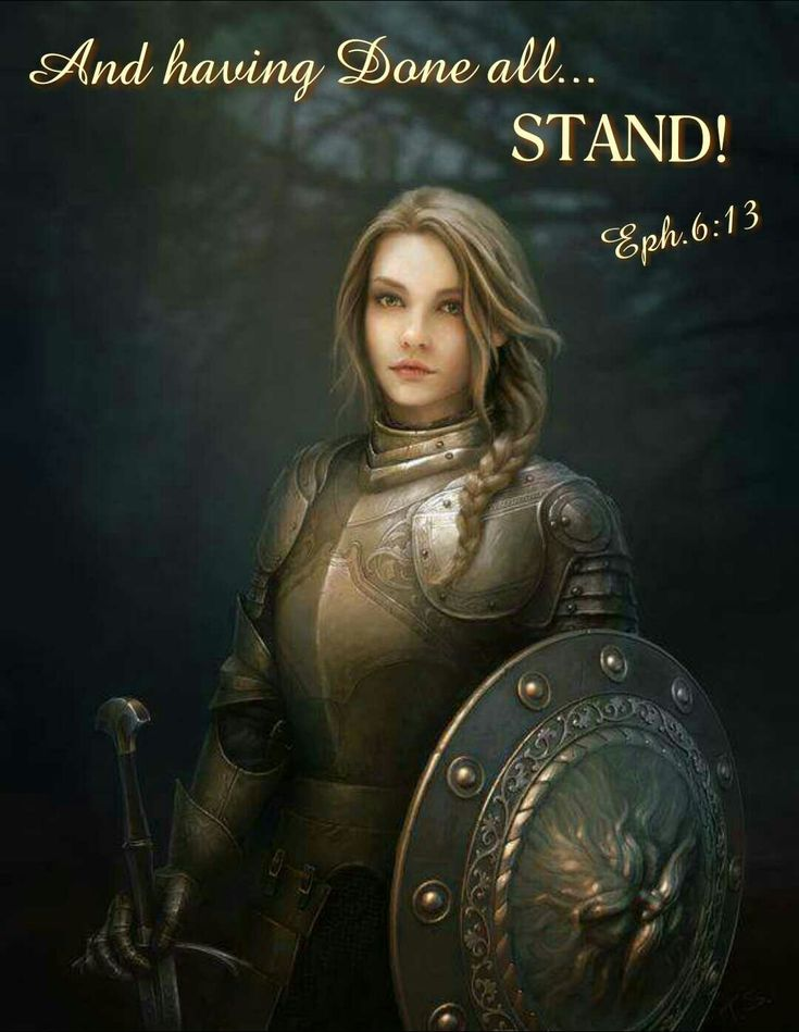 Lady Warrior in armor and shield, Prophetic Art. And having Done all... STAND! Ephesians 6:13 Please also visit www.JustForYouPropheticArt.com for more art to pin.