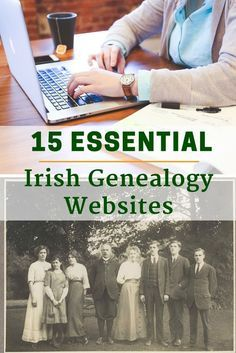 These 15 Irish genealogy websites are an essential source of information for your Irish ancestry research.
