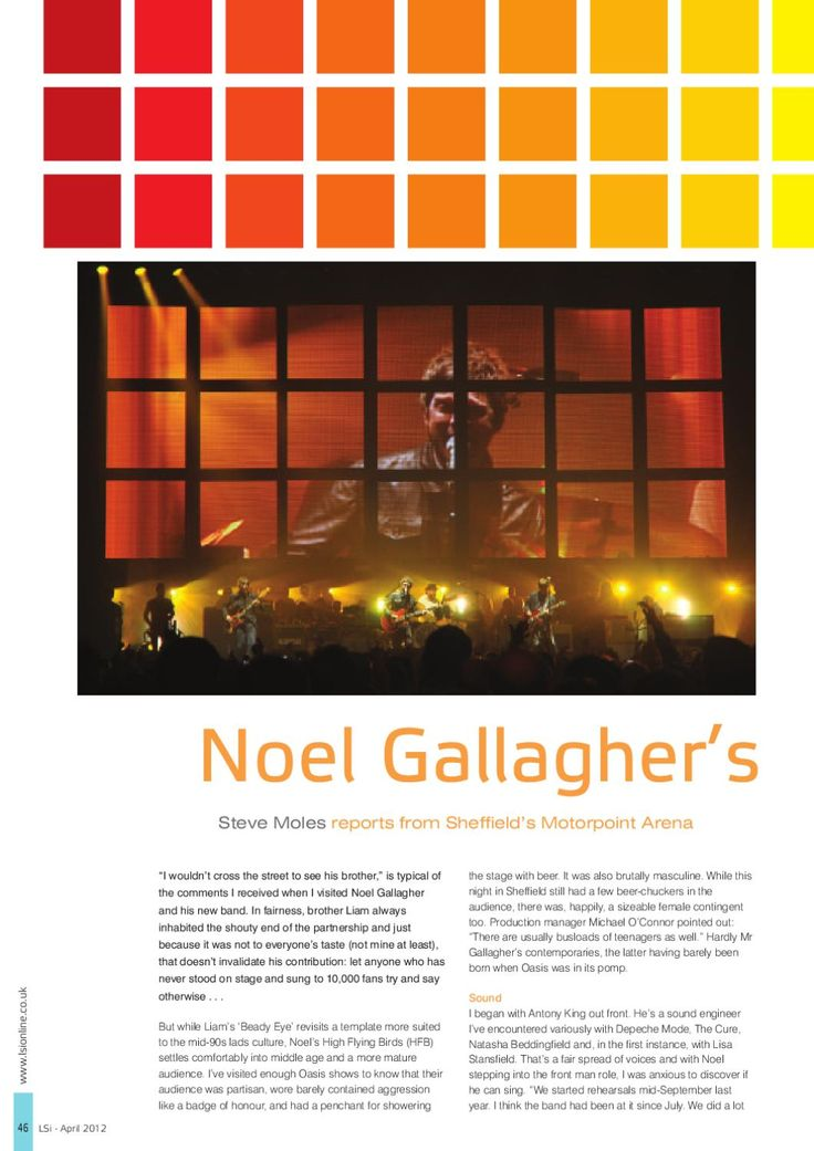 LSi magazine April 2012 Philips Vari Lite on tour with Noel Gallagher's High Flying Birds  Steve Moles' interview with lighting designer for Noel Gallagher's High Flying Birds tour