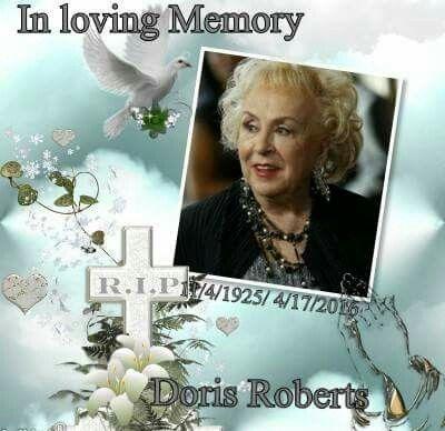( 2016 IN MEMORY OF † DORIS ROBERT ) - † Doris Roberts - .