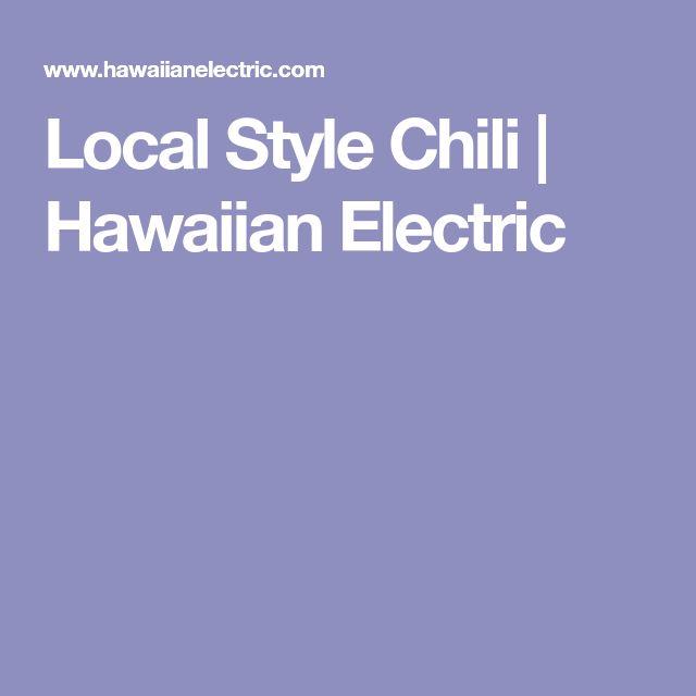 Local Style Chili | Hawaiian Electric