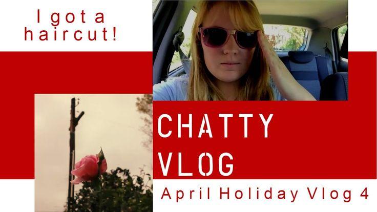 Random Chats - April Holiday Vlog No. 4