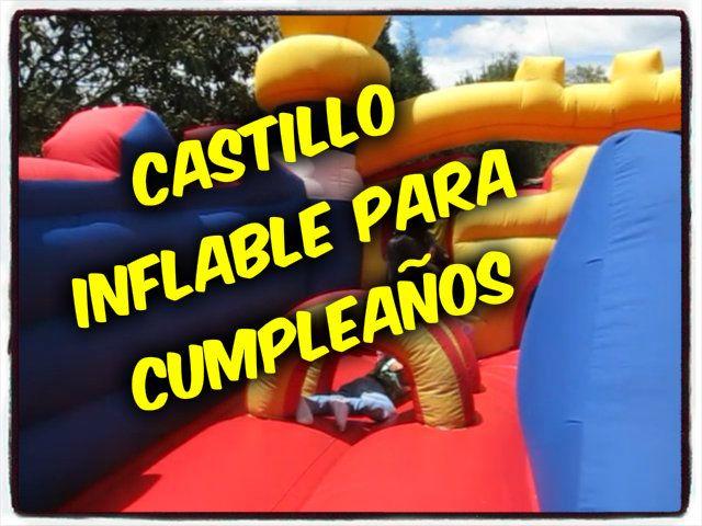 Castillo inflable para cumpleaños !!!