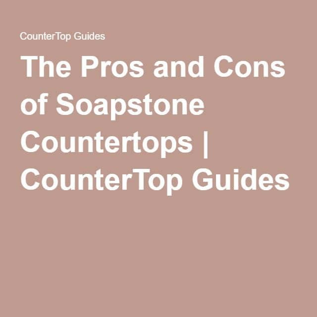The 25 best soapstone countertops ideas on pinterest for Pros and cons of ranch style homes