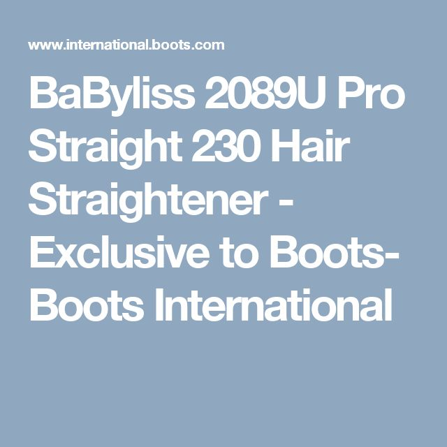 BaByliss 2089U Pro Straight 230 Hair Straightener - Exclusive to Boots- Boots International