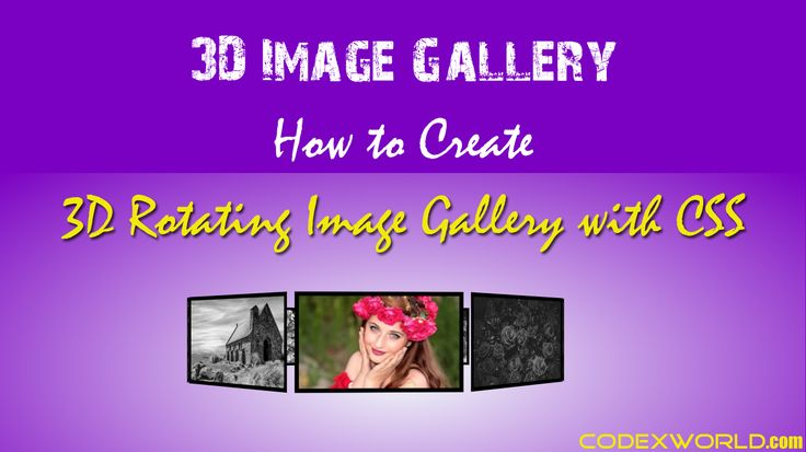 3D image gallery with CSS - Example code to create a 3D image gallery using pure CSS. Make 3D rotating carousel image gallery without any jQuery plugin.