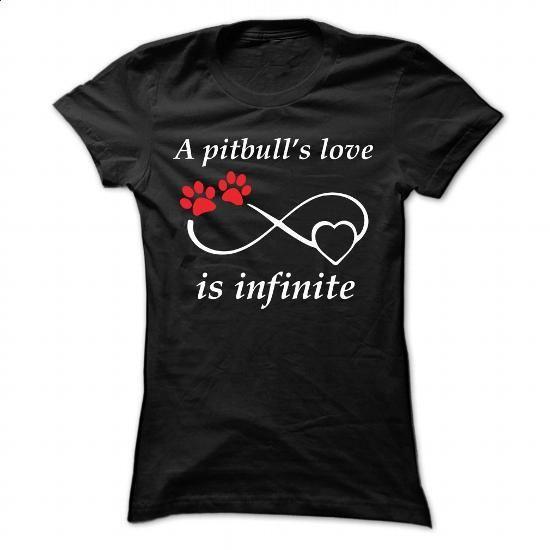 S PITBULLS LOVE IS INFINITE - #t shirt #linen shirts. BUY NOW => https://www.sunfrog.com/Pets/S-PITBULLS-LOVE-IS-INFINITE-Ladies.html?60505