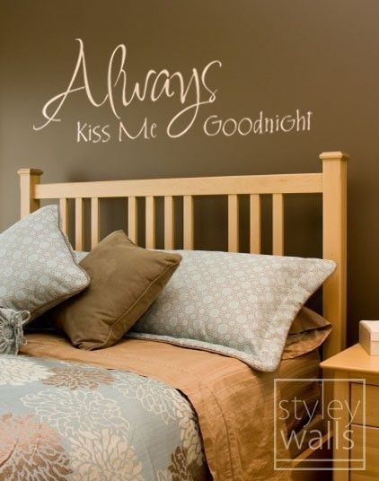 New Bedroom Wall Art with Always in Ice Blue and Kiss Me Goodnight in Beige on Wall with Hot Chocolate Paint