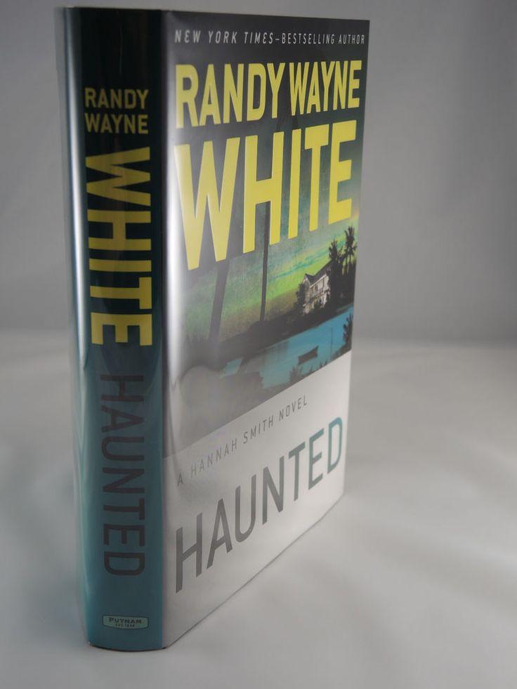NEW SIGNED 1st Edition/1st Printing,Haunted Hannah Smith Novel Randy Wayne White
