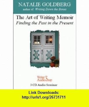 The Art of Writing Memoir Finding the Past in the Present (9781880717769) Natalie Goldberg , ISBN-10: 188071776X  , ISBN-13: 978-1880717769 ,  , tutorials , pdf , ebook , torrent , downloads , rapidshare , filesonic , hotfile , megaupload , fileserve