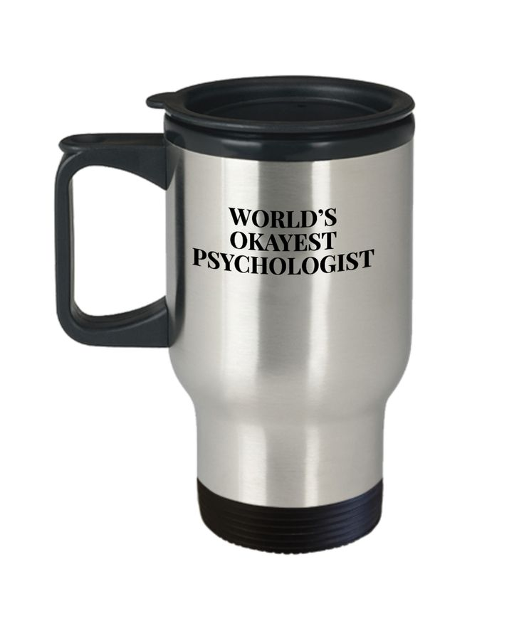 Psychologist Travel Mug - Funny Psychology Mugs - Funny Gifts For Psychologists - Worlds Okayest Psychologist