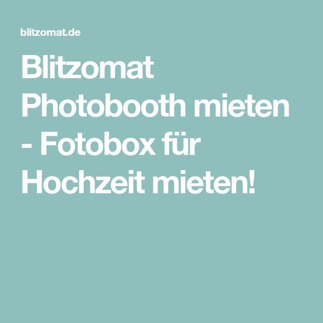 Blitzomat Photobooth mieten - Fotobox für Hochzeit mieten!