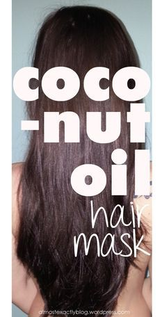 coconut oil hair mask. simple, organic way to deep condition your hair! makes it super shiny and soft!